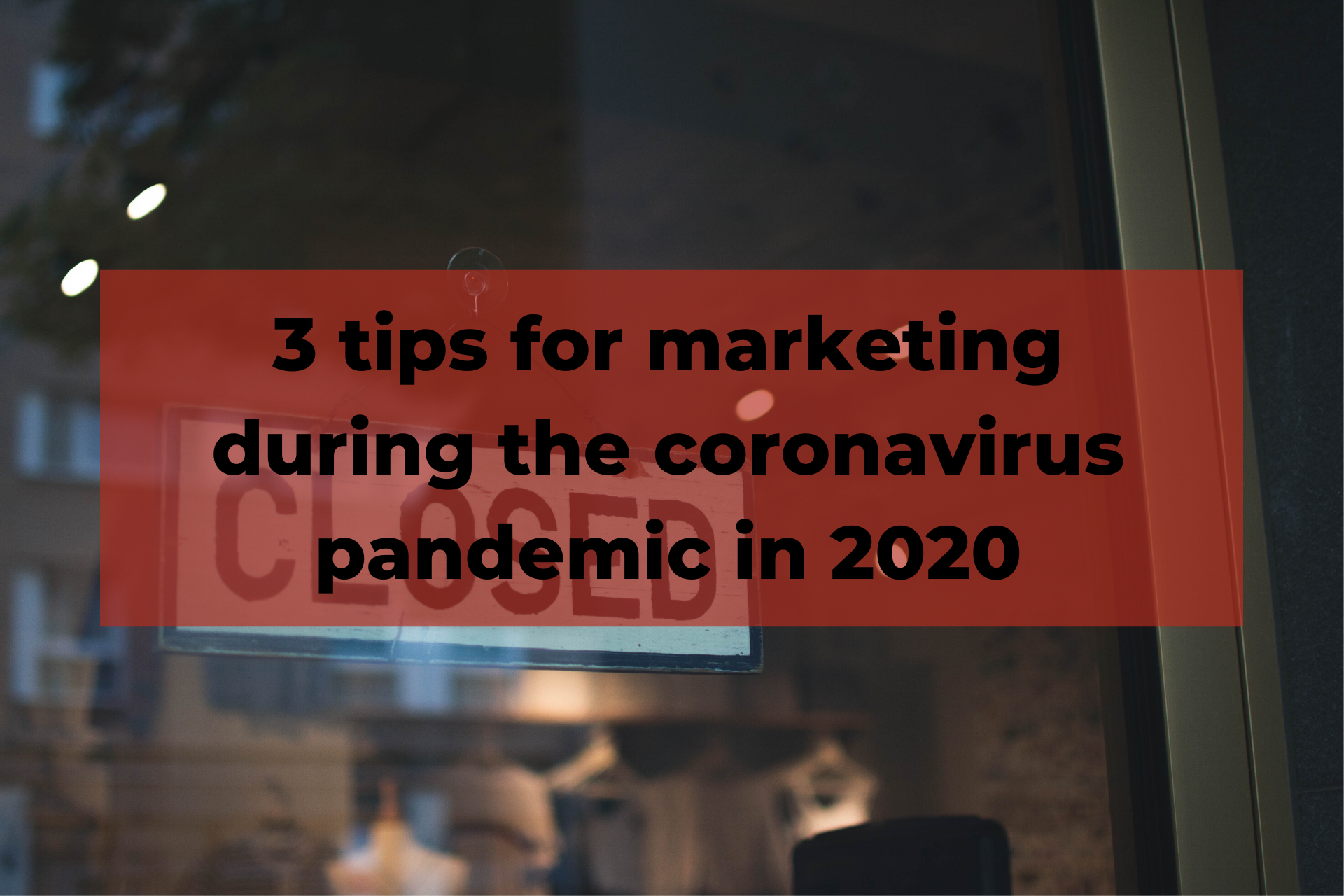 Marketing during the coronavirus