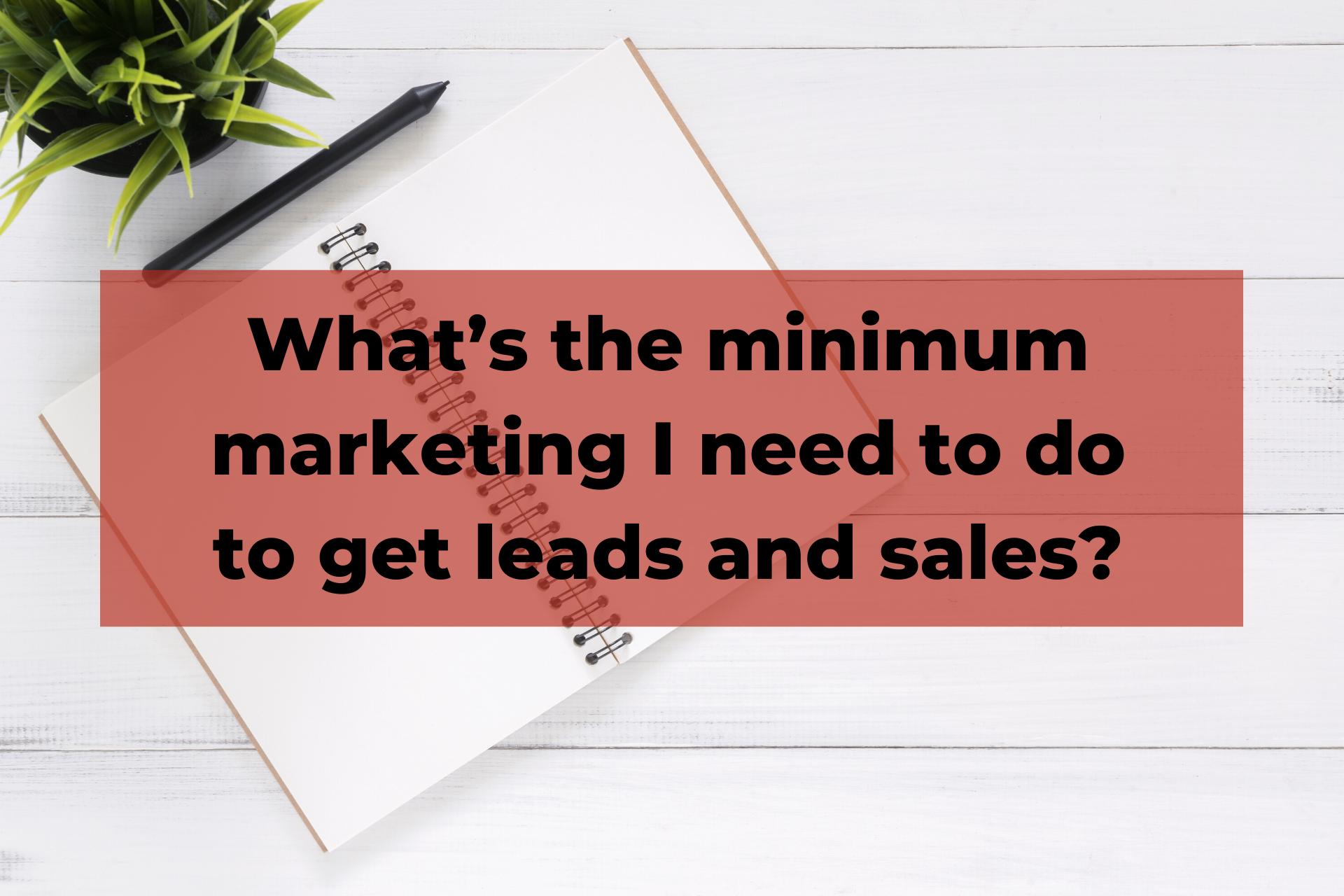 Minimum marketing